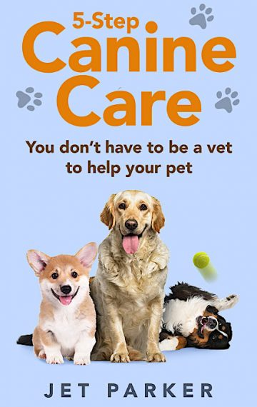 5-STEP CANINE CARE by Jet Parker